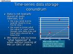 time series data storage conundrum