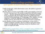 india s college problem poor quality of much of india s college education16