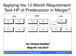 applying the 12 month requirement tack hp of predecessor in merger
