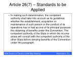 article 26 7 standards to be applied