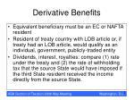 derivative benefits11