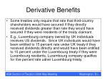 derivative benefits13