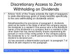 discretionary access to zero withholding on dividends