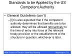 standards to be applied by the us competent authority35