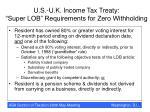 u s u k income tax treaty super lob requirements for zero withholding