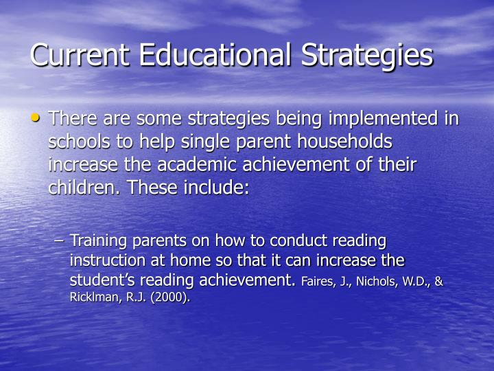Current Educational Strategies