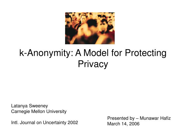 k anonymity a model for protecting privacy n.