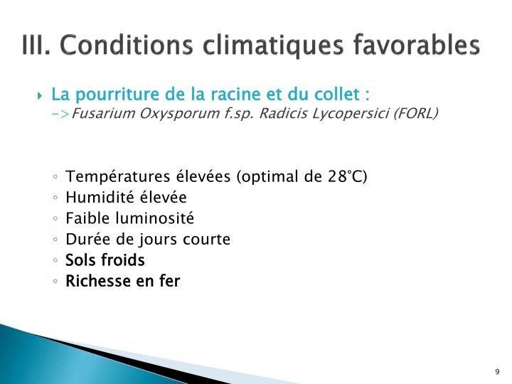III. Conditions climatiques favorables