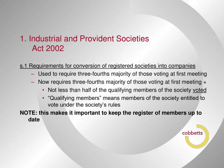 1. Industrial and Provident Societies Act 2002