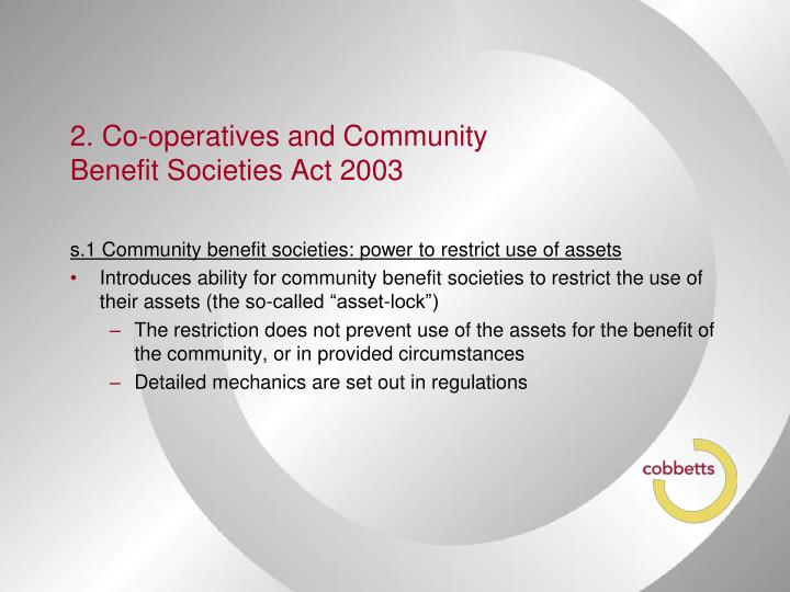 2. Co-operatives and Community Benefit Societies Act 2003