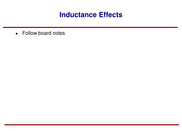 Inductance Effects