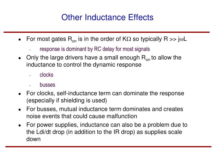 Other Inductance Effects