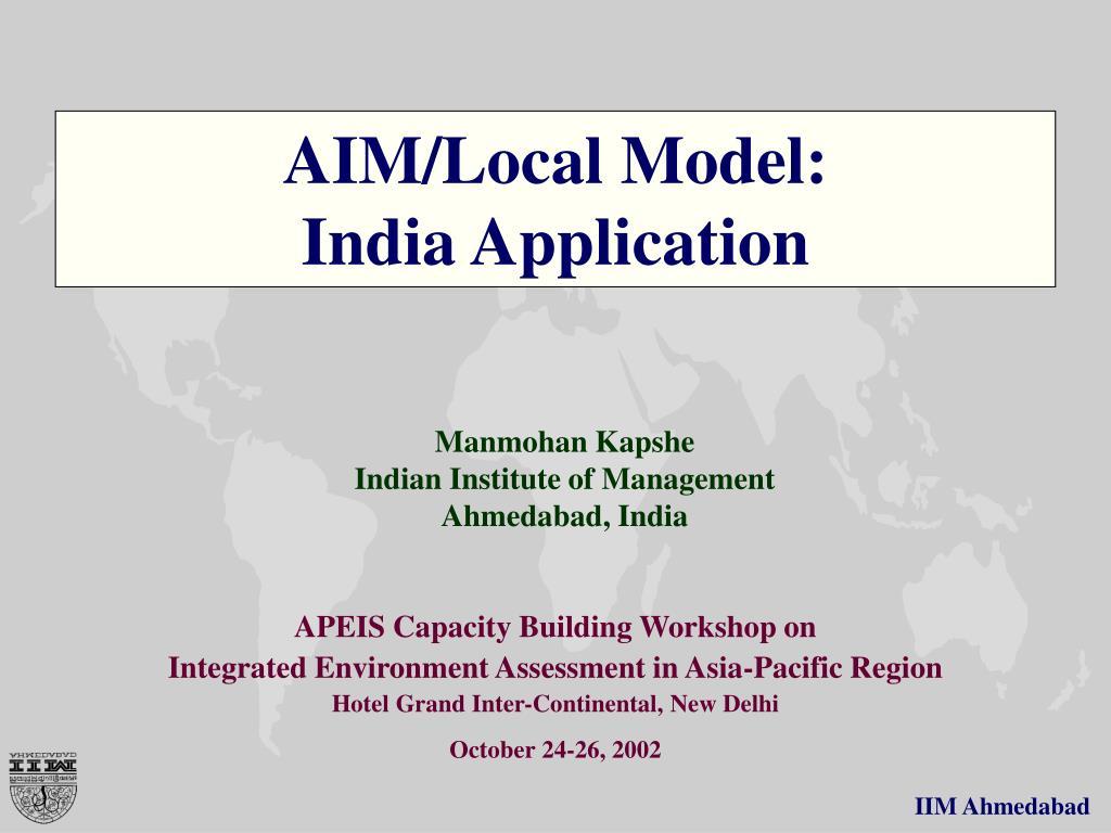 aim local model india application l.