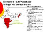 intensified tb hiv package for high hiv burden states