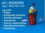 joy diagnoses