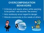 overcompensation behaviors