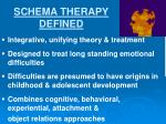 schema therapy defined