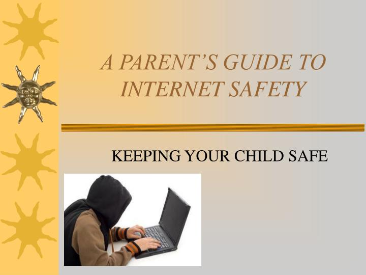 a parent s guide to internet safety n.