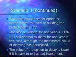 scenario 3 continued