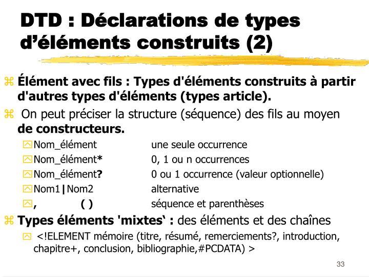 DTD : Déclarations de types d'éléments construits (2)