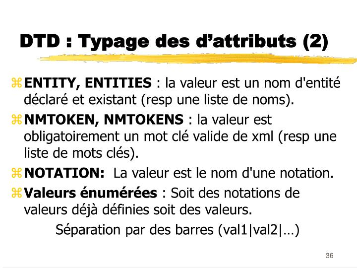 DTD : Typage des d'attributs (2)