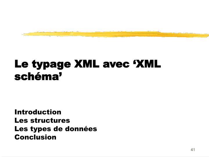 Le typage XML avec 'XML schéma'