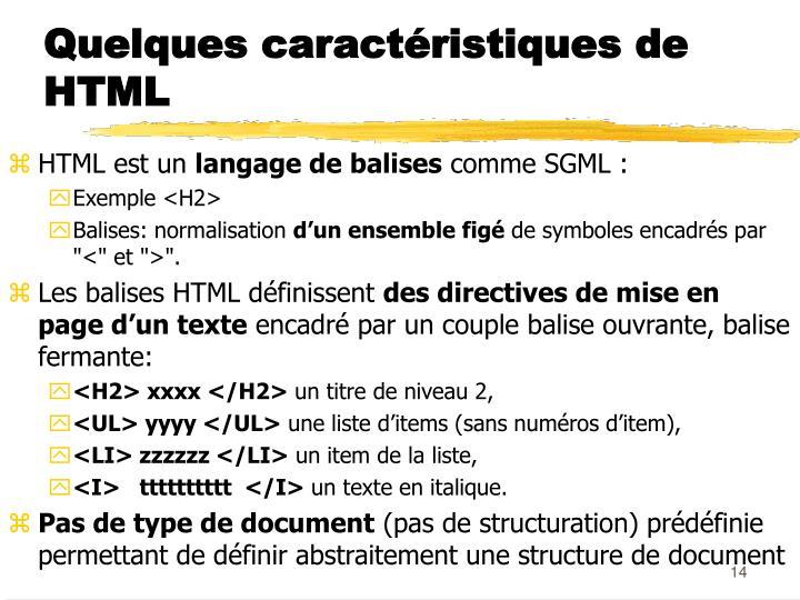 Quelques caractéristiques de HTML