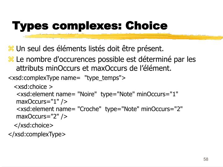 Types complexes: Choice