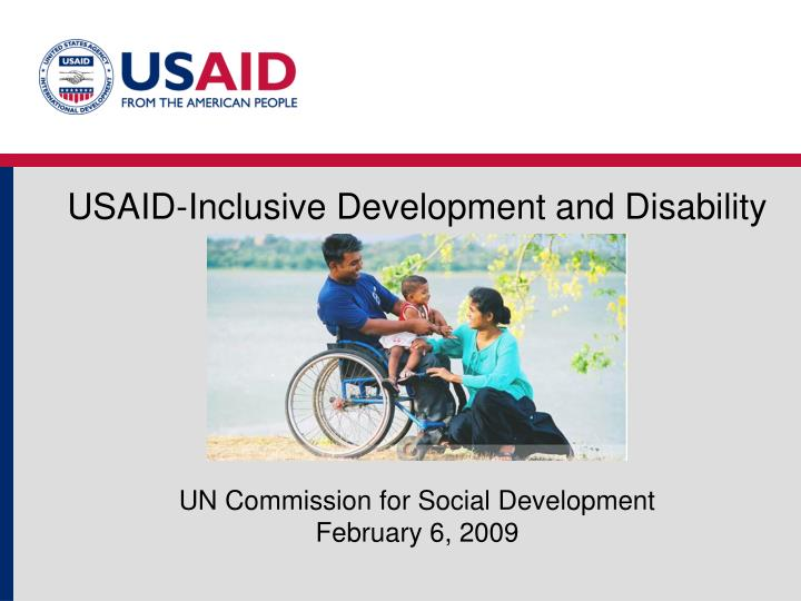Usaid inclusive development and disability un commission for social development february 6 2009
