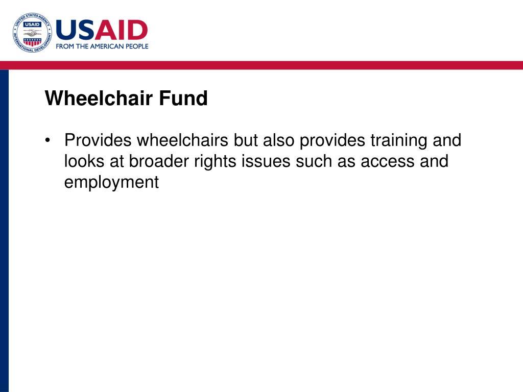 Wheelchair Fund