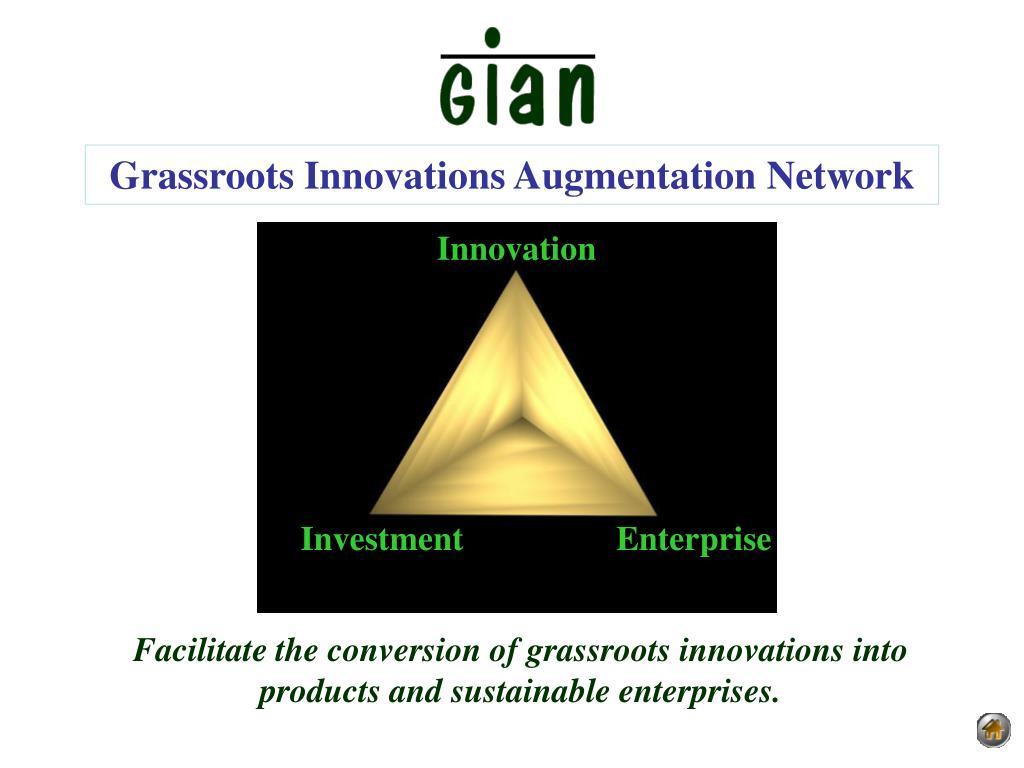 Grassroots Innovations Augmentation Network