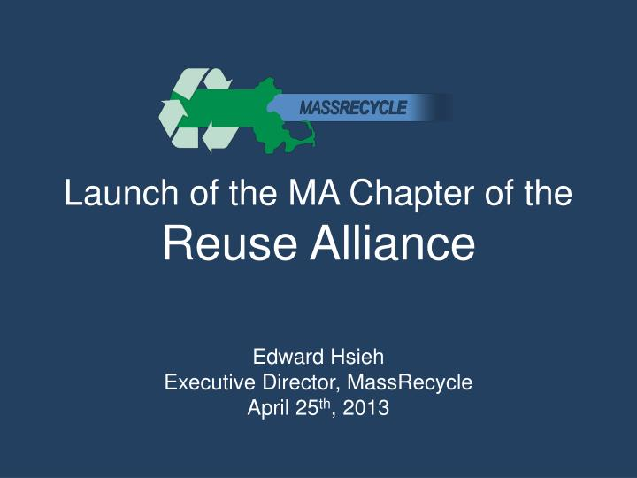 launch of the ma chapter of the reuse alliance n.