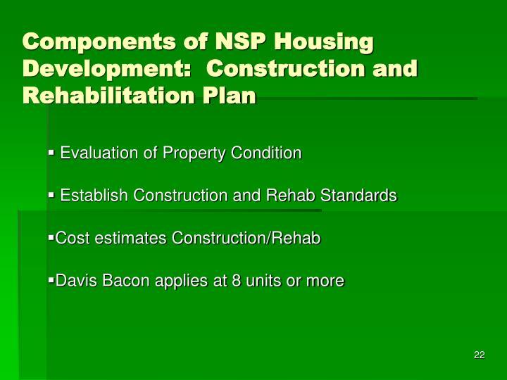Components of NSP Housing Development:  Construction and Rehabilitation Plan