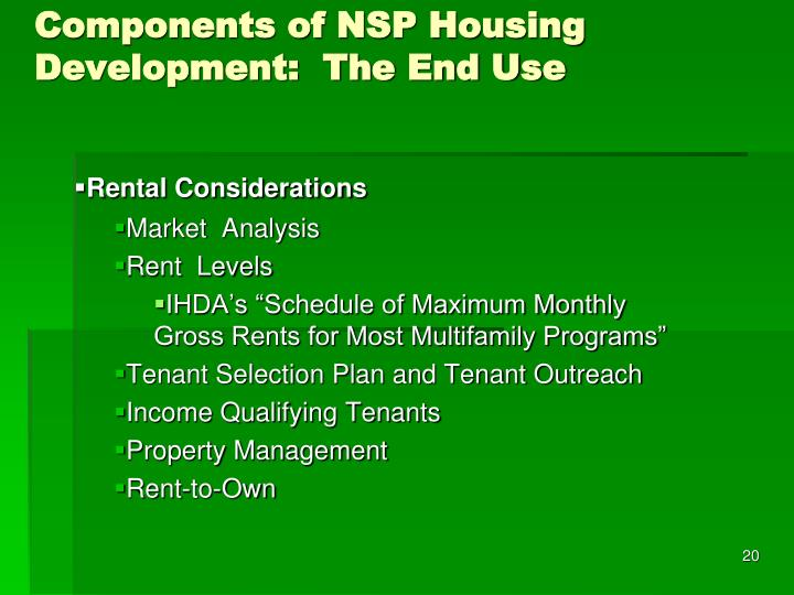 Components of NSP Housing Development:  The End Use