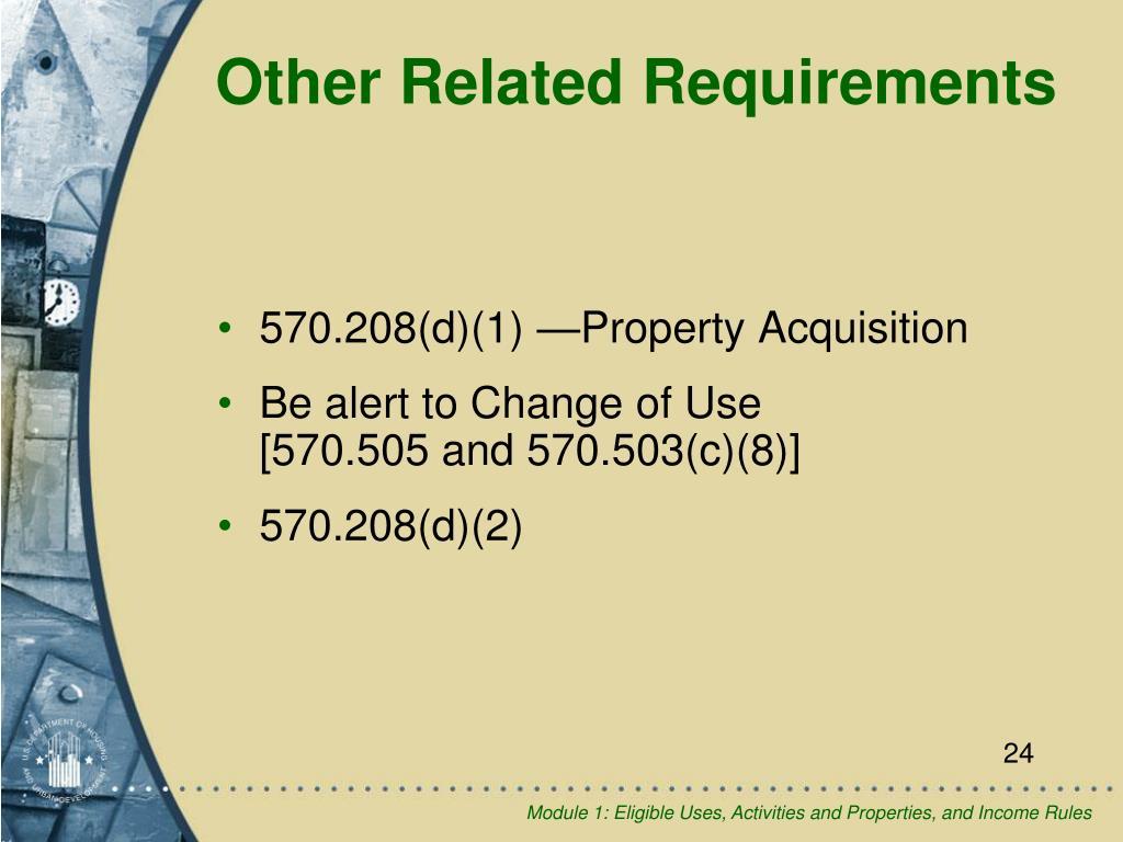 570.208(d)(1) —Property Acquisition