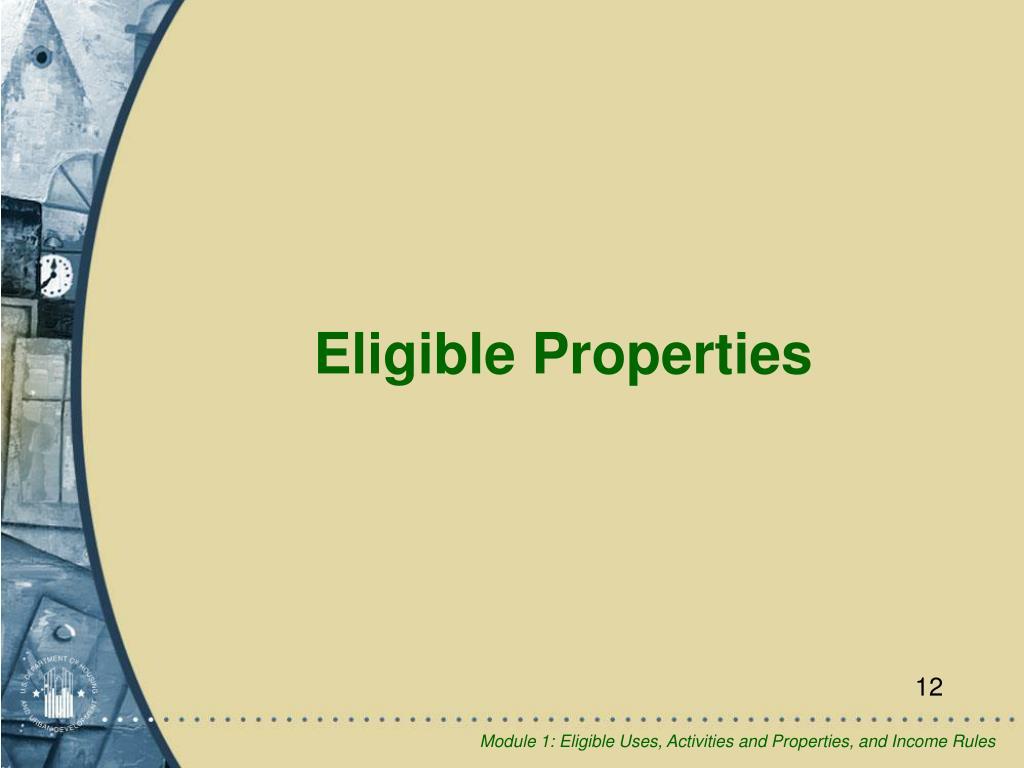 Eligible Properties