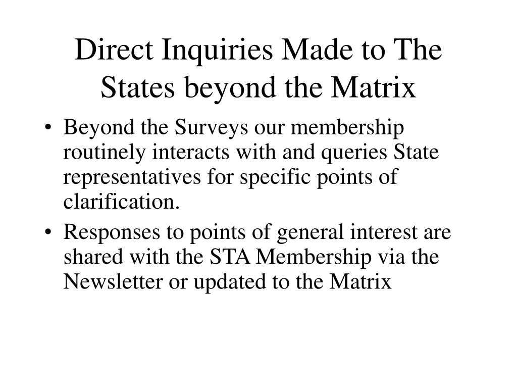 Direct Inquiries Made to The States beyond the Matrix