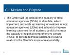cil mission and purpose