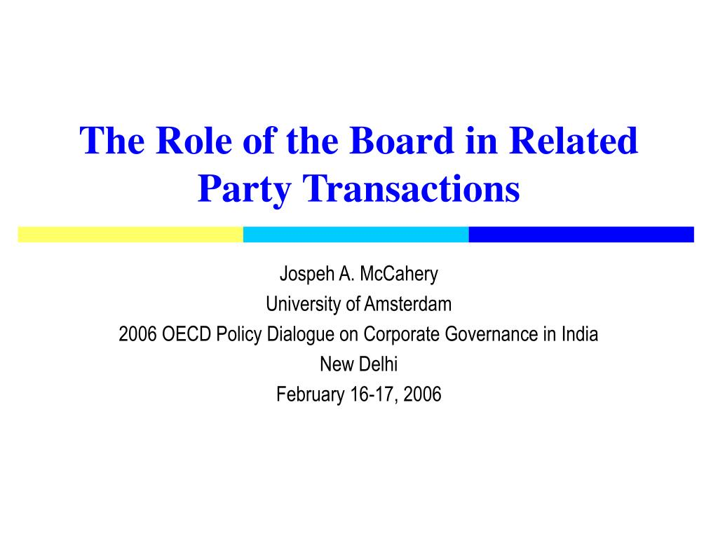 the role of the board in related party transactions l.