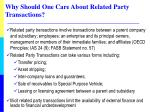 why should one care about related party transactions