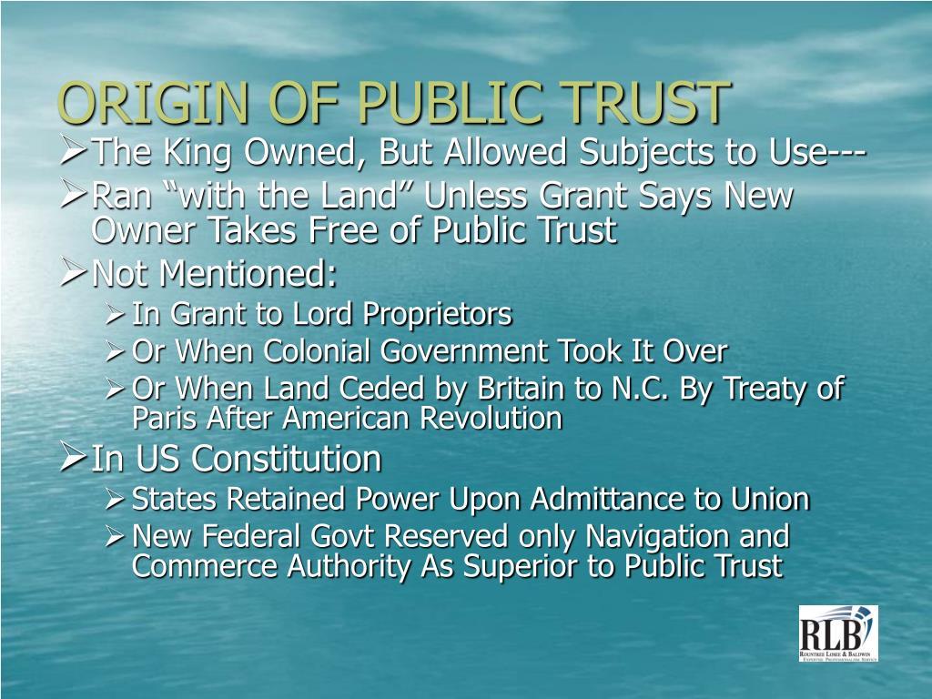 ORIGIN OF PUBLIC TRUST