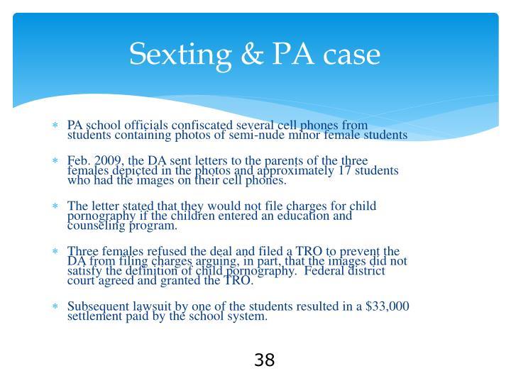 Sexting & PA case