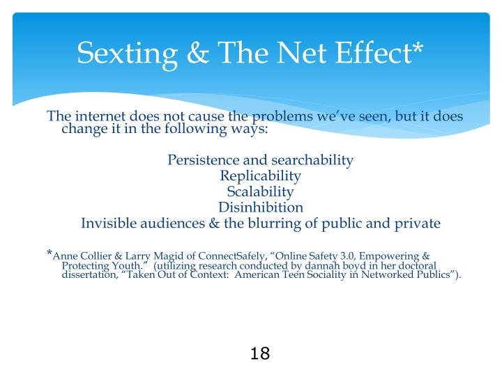 Sexting & The Net Effect*