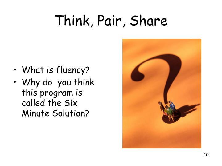 Think, Pair, Share