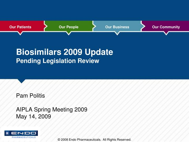 biosimilars 2009 update pending legislation review n.