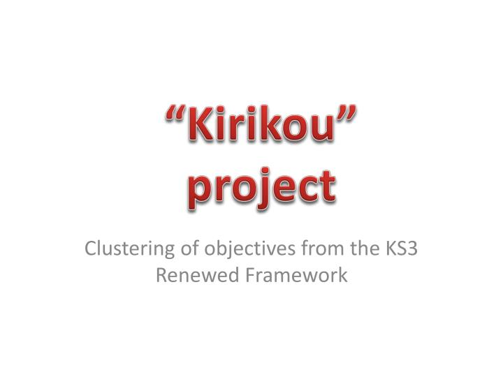 clustering of objectives from the ks3 renewed framework n.