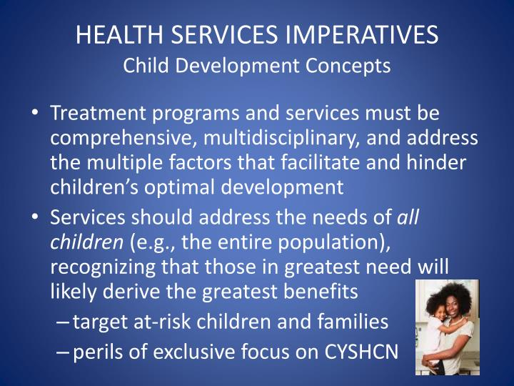 HEALTH SERVICES IMPERATIVES