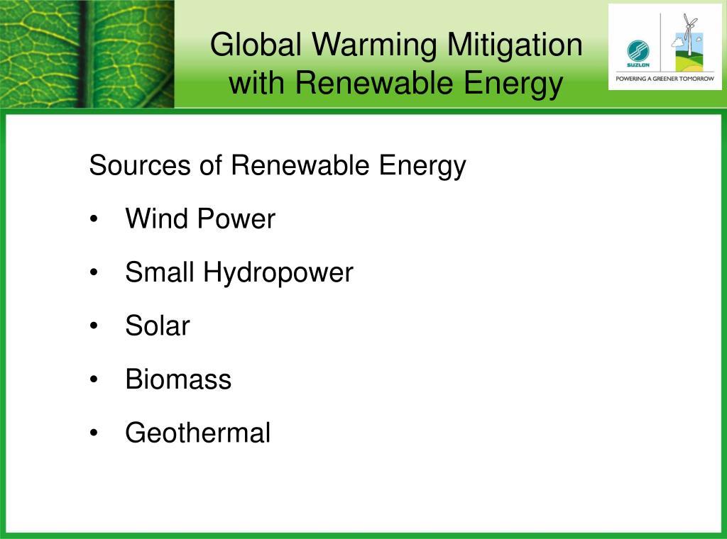Global Warming Mitigation with Renewable Energy