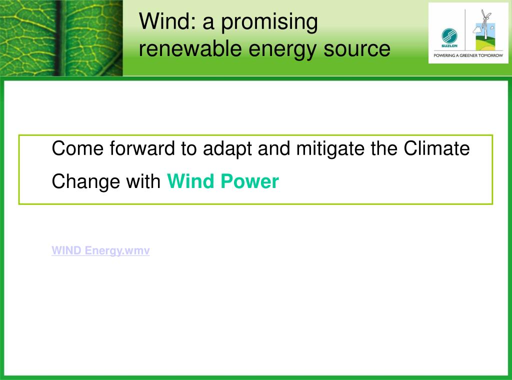 Wind: a promising renewable energy source