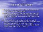 pairs of ot saints